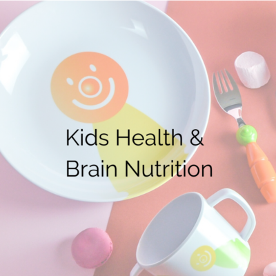 Kids Nutrition and brain health